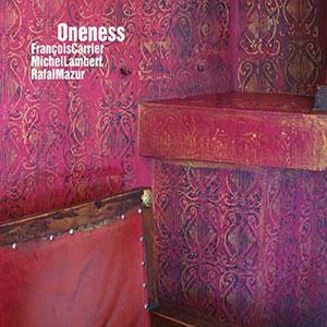 Oneness wir Carrier/Lambert/Mazur