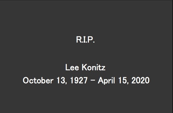 R.I.P. Lee Konitz